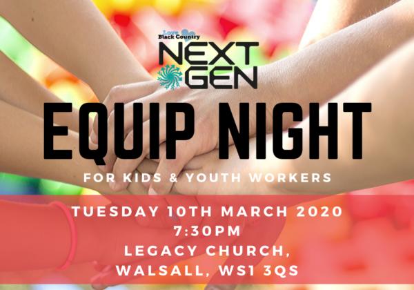 Next Gen Equip night (Walsall, 10 March 2019)