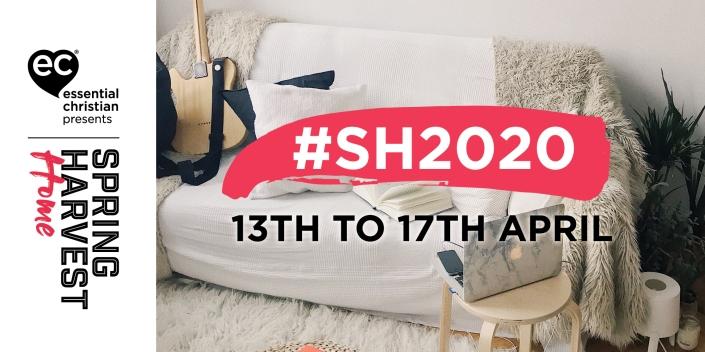Spring Harvest Home 2020